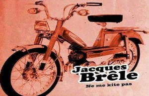 JACQUES-BRELE-NE-ME-KITE-PAS