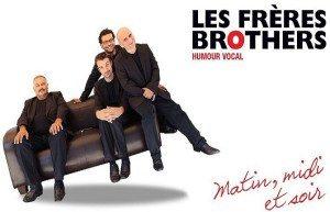 FRERES BROTHERS MATIN MIDI ET SOIR