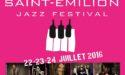 SAINT EMILION JAZZ FESTIVAL 2016 – 5EME MILLESIME – 22 > 24 JUILLET