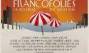FESTIVAL FRANCOFOLIES 2016 – 32EME EDITION – 13 > 17 JUILLET – LA ROCHELLE