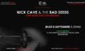 NICK CAVE & THE BAD SEEDS « ONE MORE TIME WITH FEELING » – JEUDI 8 SEPTEMBRE 2016 – GAUMONT TALENCE UNIVERSITES