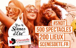 SCÈNES D'ÉTÉ EN GIRONDE - 1ER JUIN > 30 SEPTEMBRE 2017 - 500 SPECTACLES !