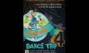 DANCE TRIP 4 – WORLD TOUR – L'ENTREPÔT LE HAILLAN – 19 > 21 MAI 2017