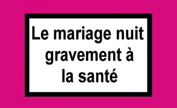 comdie - Le Mariage Nuit Gravement A La Sante