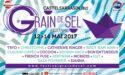 FESTIVAL GRAIN DE SEL #1 – 12 > 14 MAI 2017- CASTELSARRASIN (82)