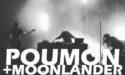 POUMON + MOONLANDER – SORTIE 13 – VENDREDI 24 MARS  2017 – PESSAC