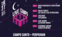 LIVE AU CAMPO – DU 18 AU 31 JUILLET 2017 – PERPIGNAN (66)