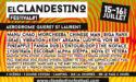 EL CLANDESTINO FESTIVAL #1 – LE 15 & 16 JUILLET 2017 – AERODROME GUERET ST LAURENT