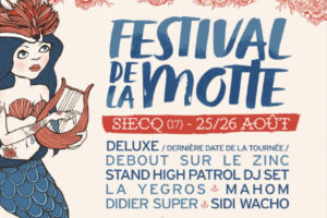 FESTIVAL DE LA MOTTE - 9EME EDITION - 25 > 26 AOÛT 2017 - SIECQ (17)