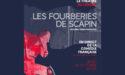 LES FOURBERIES DE SCAPIN – EN DIRECT DE LA COMÉDIE FRANÇAISE – L'ENTREPÔT DU HAILLAN – JEUDI 26 OCTOBRE 2017 – LE HAILLAN