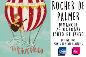 LEO et LEON et LA DIVA NOVA - ROCHER DE PALMER - DIMANCHE 29 OCTOBRE 2017 - CENON