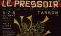FESTIVAL LE PRESSOIR #8 – ESPACE RENÉ LAZARE – 6 > 8 OCTOBRE 2017 – TARGON