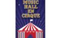 MUSIC HALL EN CIRQUE – CASINO THÉÂTRE BARRIÈRE – SAMEDI 3 MARS 2018 – BORDEAUX
