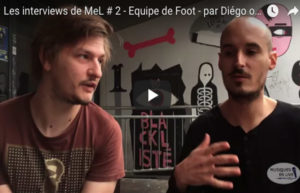 INTERVIEW VIDEO #2 - EQUIPE DE FOOT @DIEGO ON THE ROCKS