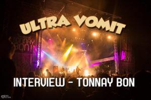 INTERVIEW ULTRA VOMIT - FESTIVAL TONNAY BON @ DAVID LAMBERT & SAMUEL PAILLÉ