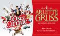 CIRQUE ARLETTE GRUSS « OSEZ LE CIRQUE » – 11 JANVIER > 11 FÉVRIER 2018 – PLACE DES QUINCONCES – BORDEAUX
