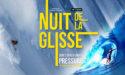 LA NUIT DE LA GLISSE EN PRÉSENCE DES SPORTIFS –  CINÉMA MÉGA CGR LE FRANÇAIS – VENDREDI 24 NOVEMBRE 2017- BORDEAUX