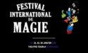 FESTIVAL INTERNATIONAL DE MAGIE – 26 > 28 JANVIER 2018 – THÉÂTRE FEMINA – BORDEAUX