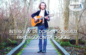INTERVIEW VIDEO #13 - DORIAN SORRIAUX @ DIEGO ON THE ROCKS