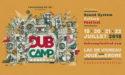 DUB CAMP FESTIVAL – DU 19 AU 22 JUILLET 2018 – JOUÉ-SUR-ERDRE (44) – LAC DE VIOREAU