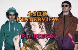 INTERVIEW DE J-SILK à BORDEAUX @ DIEGO ON THE ROCKS