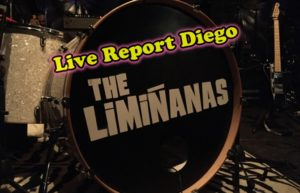THE LIMINANAS - PÉRIGUEUX #LIVE REPORT @ DIEGO ON THE ROCKS
