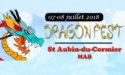 DRAGON'FEST #1 – 7 > 8 JUILLET 2018 – ST AUBIN DU CORMIER (35)