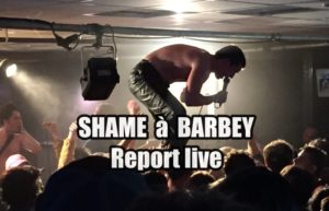 SHAME - BORDEAUX BARBEY #LIVE REPORT @ DIEGO ON THE ROCKS