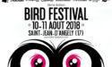 BIRD FESTIVAL – LE 10 & 11 AOÛT 2018 – SAINT-JEAN-D'ANGELY (17)