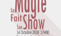 LA MAGIE FAIT SON SHOW – CASINO THÉÂTRE BARRIÈRE – DIM. 14 OCTOBRE 2018 – BORDEAUX