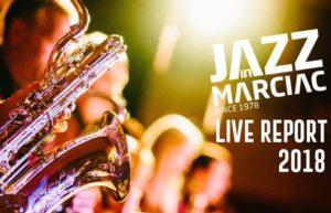 FESTIVAL JAZZ IN MARCIAC 2018 #LIVE REPORT @ FRANCK HERCENT
