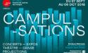 FESTIVAL LES CAMPULSATIONS – 27 SEPTEMBRE > 6 OCTOBRE 2018 – DOMAINE UNIVERSITAIRE – BORDEAUX MÉTROPOLE