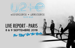 U2 - PARIS ACCORD HOTEL ARENA #LIVE REPORT @ DIEGO ON THE ROCKS