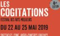 LES COGITATIONS ! – DU MERCREDI 22 MAI AU SAMEDI 25 MAI 2019 – L'ENTREPÔT – LE HAILLAN