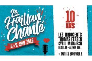 LE HAILLAN CHANTÉ #10 - 4 > 8 JUIN 2019 - L'ENTREPÔT - LE HAILLAN (33)