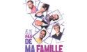 JE NE SUIS PAS DE MA FAMILLE – ESPACE CULTUREL LUCIEN MOUNAIX – VENDREDI 4 JANVIER 2019 – BIGANOS