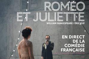 ROMEO &  JULIETTE - EN DIRECT DE LA COMÉDIE FRANÇAISE - L'ENTREPÔT DU HAILLAN - DIMANCHE 9 DÉCEMBRE  2018 - LE HAILLAN