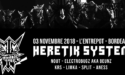 HERETIK SYSTEM – L'ENTREPÔT LE CLUB – SAMEDI 03 NOVEMBRE 2018 – BORDEAUX
