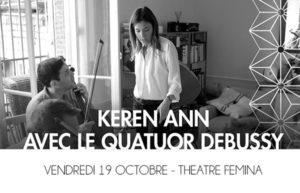 KEREN ANN DE RETOUR À BORDEAUX AU THÉÂTRE FÉMINA LE 19 OCTOBRE 2018