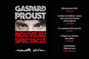 GASPARD PROUST - THÉÂTRE FÉMINA - SAMEDI 27 AVRIL 2019 - BORDEAUX