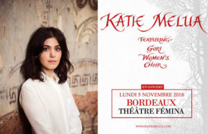 KATIE MELUA WITH THE GORI WOMEN'S CHOIR - LUNDI 05 NOVEMBRE 2018 - THÉÂTRE FÉMINA - BORDEAUX