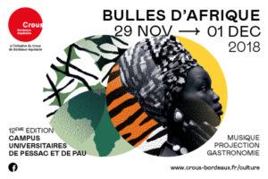 FESTIVAL BULLES D'AFRIQUE - 29 NOVEMBRE AU 1ER DECEMBRE  2018 - CAMPUS UNIVERSITAIRE - PESSAC