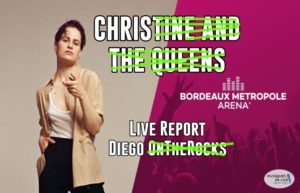 CHRISTINE AND THE QUEENS - ARKEA ARENA #LIVE REPORT @ DIEGO ON THE ROCKS