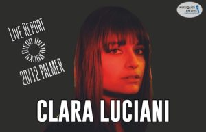 CLARA LUCIANI - ROCHER DE PALMER #LIVE REPORT @ DIEGO ON THE ROCKS