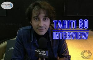 INTERVIEW TAHITI 80 @ DIEGO ON THE ROCKS