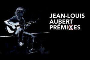 JEAN-LOUIS AUBERT - THEATRE FEMINA - 24 & 25 MAI 2019 - BORDEAUX