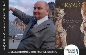 LA PLAYLIST VIDÉOS #10 @ MICHEL SCHIRO