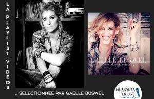 LA PLAYLIST VIDÉOS #9 @GAELLE BUSWEL