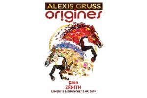 ALEXIS GRUSS « Origines » -  11 & 12 MAI 2019 - ZÉNITH - CAEN