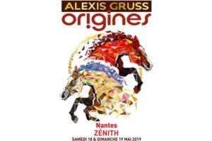 ALEXIS GRUSS « Origines » -  18 & 19 MAI 2019 - ZÉNITH MÉTROPOLE - NANTES